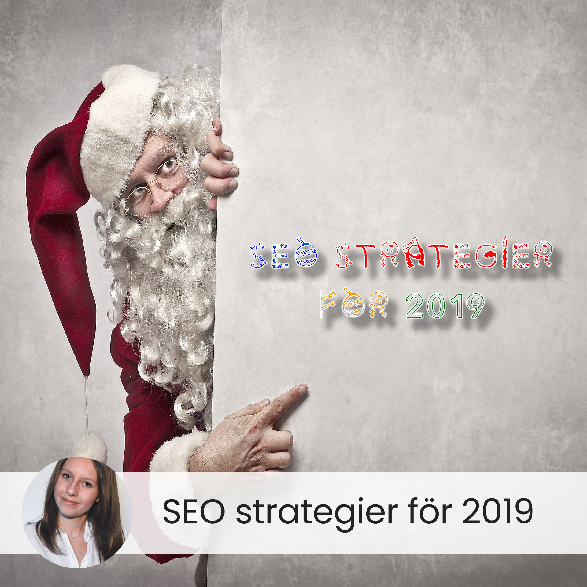 SEO strategier för 2019 - Tips & Råd